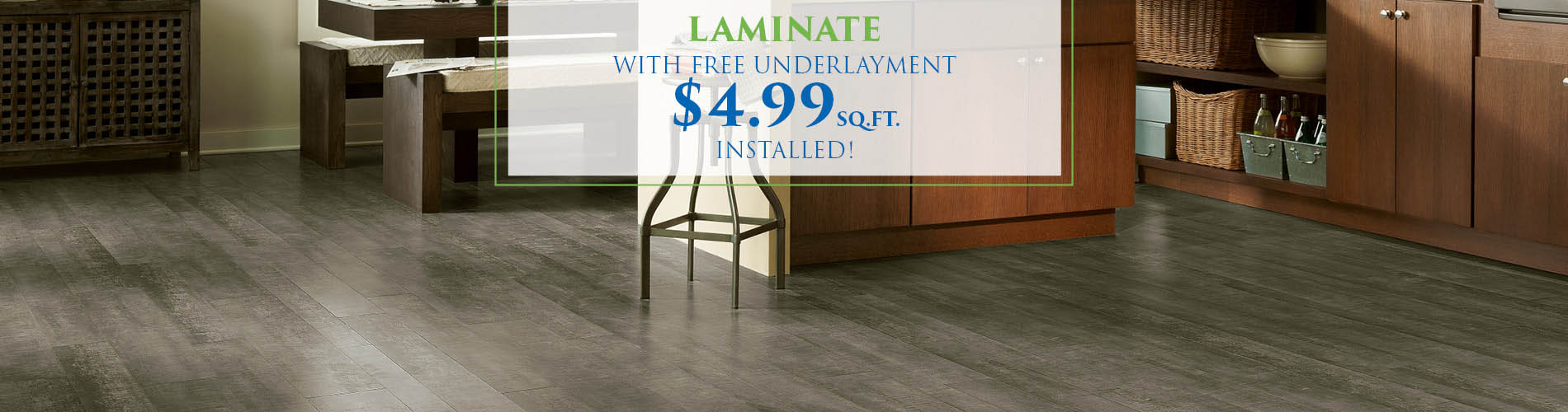 Laminate with free underlayment $4.99 sq.ft. installed!