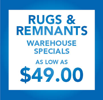 Rugs & Remnants On Sale!  Warehouse Specials as low as $49